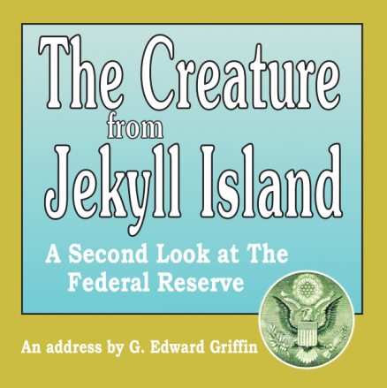 Creature from Jekyll Island CD