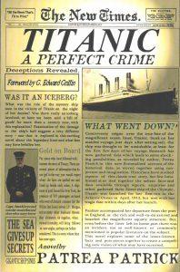 Titanic; A Perfect Crime